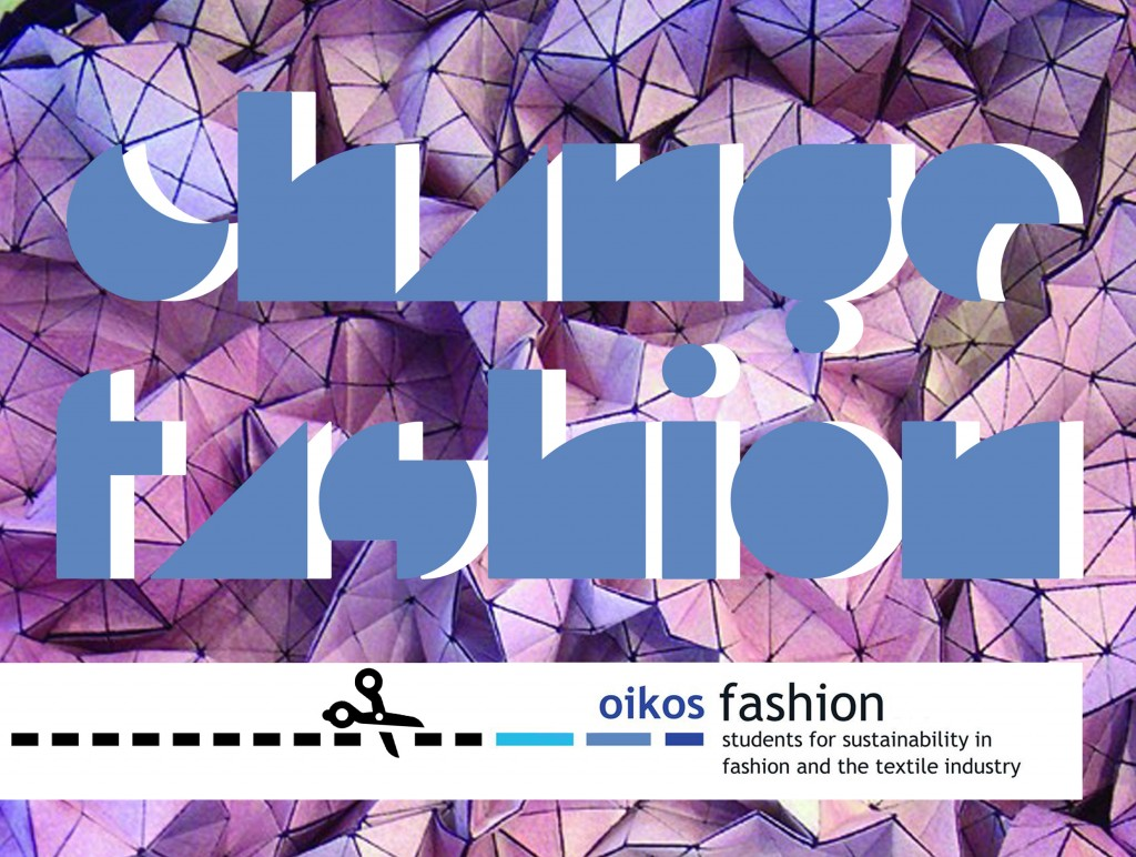 Change Fashion! - oikos Fashion