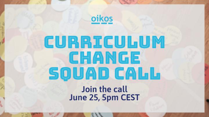 Curriculum Change Squad Call June 2021